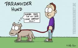 Paranoider Hund